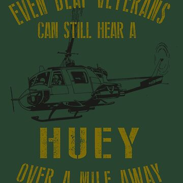 Even Deaf Veterans Can Still Hear a Huey over a Mile Away | Funny Huey Helicopter Design by RealPilotDesign
