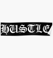 Hustle (White) Poster