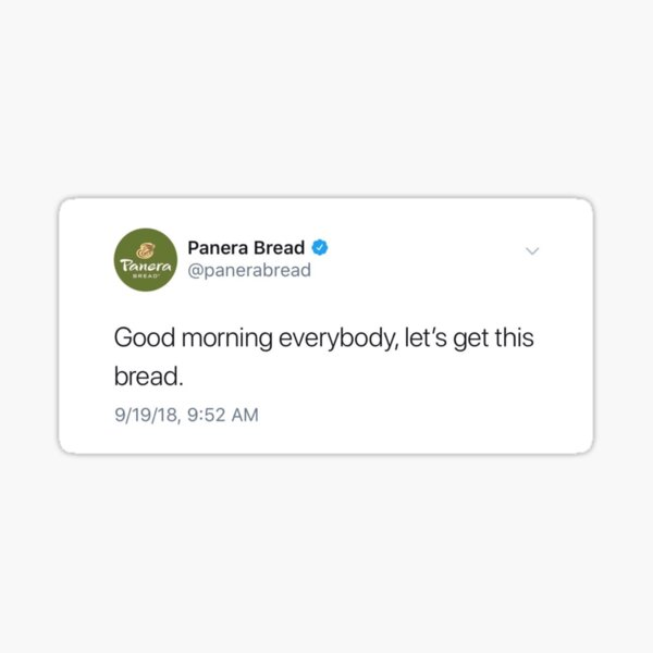 let's get this bread—Panera Bread tweet Sticker
