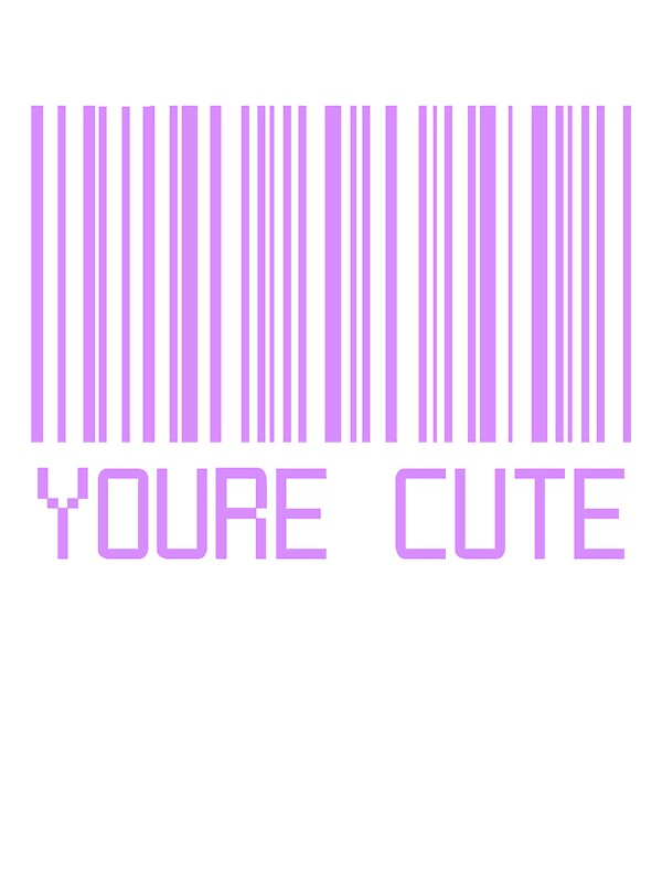 Quot You Re Cute Barcode Quot Stickers By Deathspell Redbubble