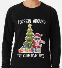 flossin around the christmas tree  Lightweight Sweatshirt