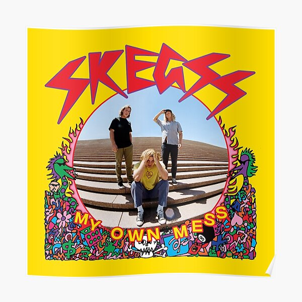 skegss my own mess Poster