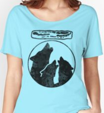Wolves Howl Funny Bacon Women's Relaxed Fit T-Shirt