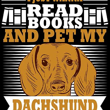 Books and Pet My Dachshund Book Worm Wiener Dog by kh123856