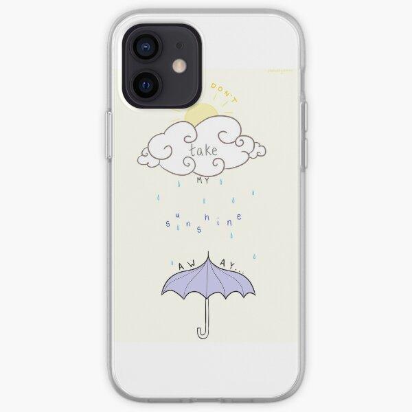 Please Don't Take My Sunshine Away // LYRICS/QUOTE cute iPhone Soft Case