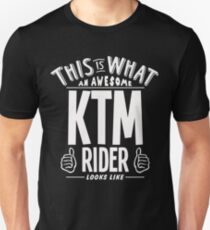 This is What an Awesome KTM Rider Looks Like - Bike Nut Clothing Slim Fit T-Shirt