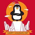 Happy Holidays, Ok? by strangethingsA
