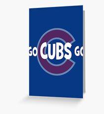 Go Cubs Go Greeting Card