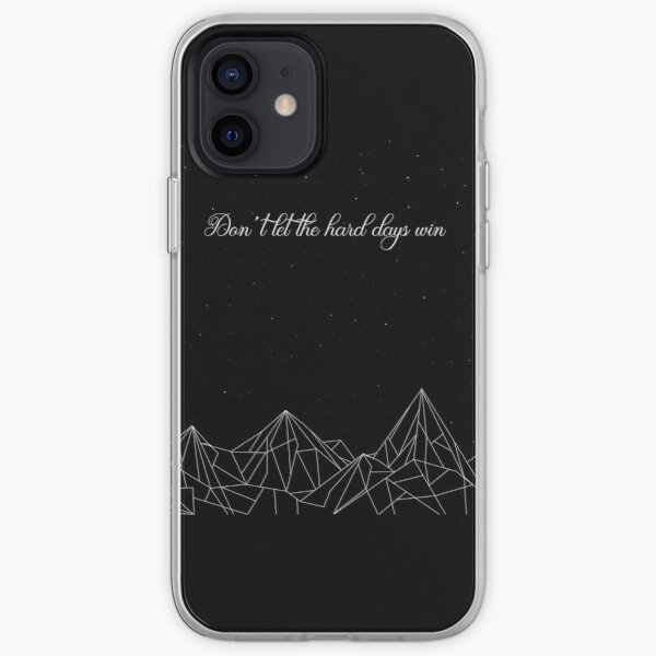 ACOMAF Don't let the hard days win Night Court iPhone Soft Case