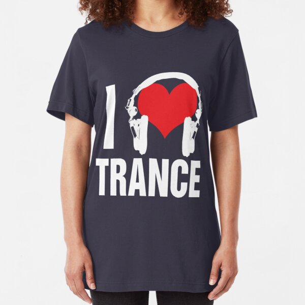 I Love Trance Music Slim Fit T-Shirt