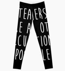 Teachers make all other occupations possible. Leggings