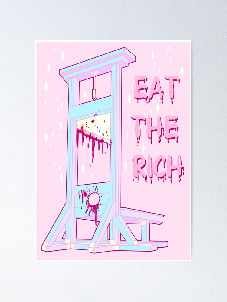 Alternate view of Eat the Rich Poster