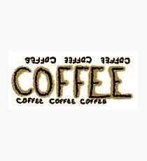 Coffee coffee coffee Photographic Print