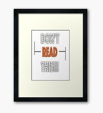 Readable But Don't IT! Framed Print