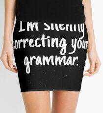 Minifalda Estoy corrigiendo tu gramática en silencio