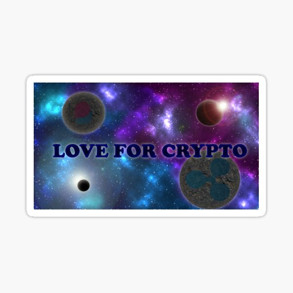 Love For Crypto Poster Sticker