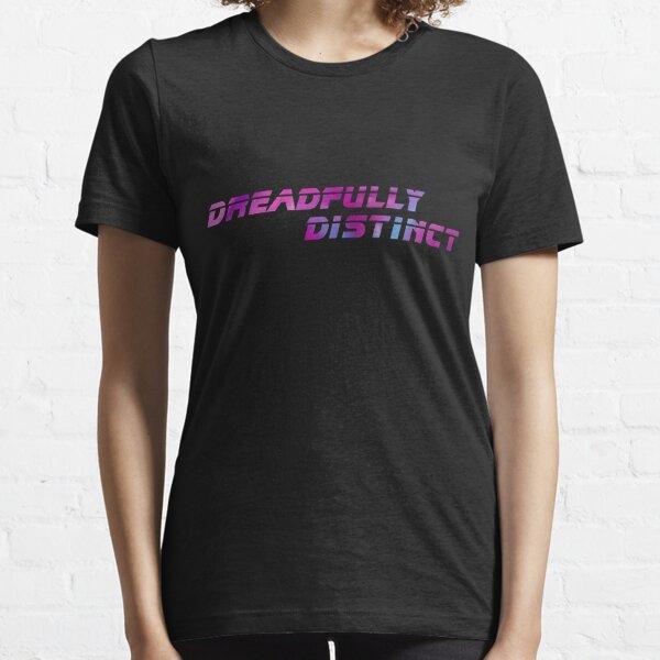 DREADFULLY DISTINCT (from Blade Runner 2049) Scifi T-Shirt Geek Apparel Essential T-Shirt