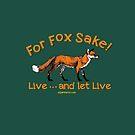 For Fox Sake! by Elijah Barns