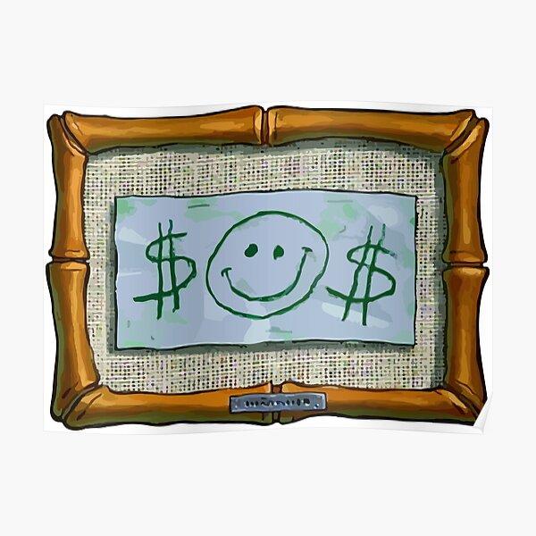 $$ Mr. Krabs First Dollar $$ Poster