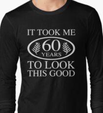 Funny 60th Birthday Long Sleeve T-Shirt