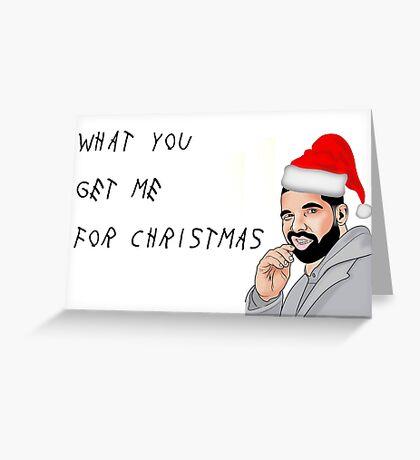 Drake, lo que me traes para Navidad, tarjetas de felicitación meme Tarjeta de felicitación