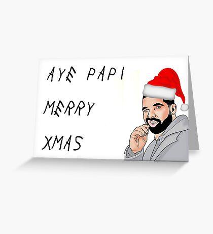 Aye Papi Merry Xmas, Drake, tarjeta de felicitación del rapero, tarjetas de felicitación de meme Tarjeta de felicitación