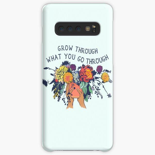Grow Through What You Go Through Samsung Galaxy Snap Case