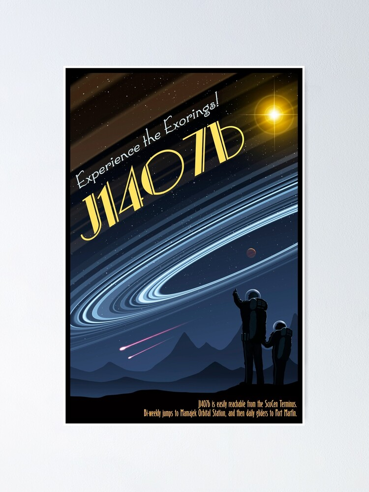 Alternate view of Space Travel Poster J1407b Poster