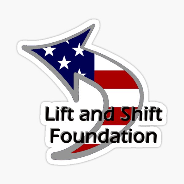 Lift And Shift Sticker Only Sticker