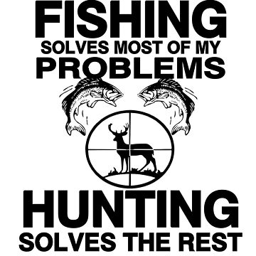 FISHING SOLVES MOST PROBLEMS by CalliopeSt