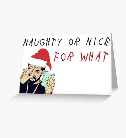 Drake, Naught o Nice for what, tarjeta de felicitación del rapero, tarjetas de felicitación de meme Tarjeta de felicitación