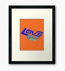 LOVE! LOVE! LOVE! Framed Print