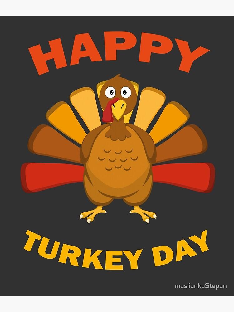 Happy Turkey Day Funny Thanksgiving Gift Postcard By Masliankastepan Redbubble