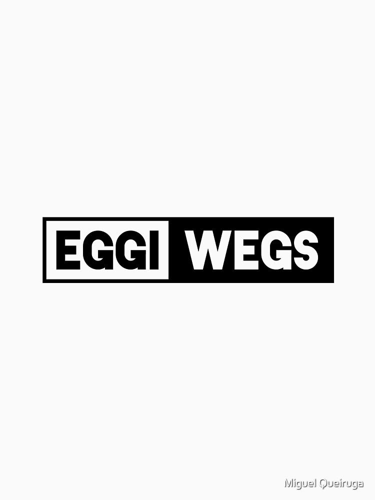 Eggiwegs by qqqueiru