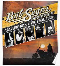 uyakuya bob the final seger tour 2018 2019 Poster