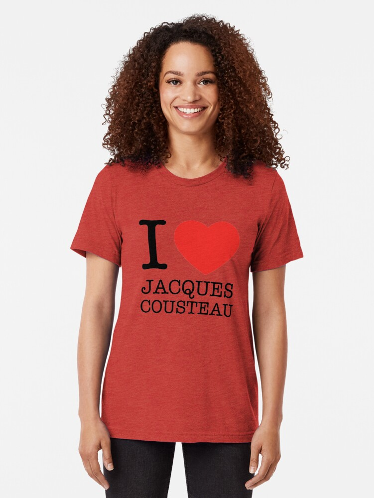 Alternate view of I Love Jacques Cousteau Tri-blend T-Shirt