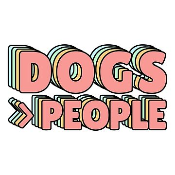 Dogs > People Pastel Vibes by lukassfr