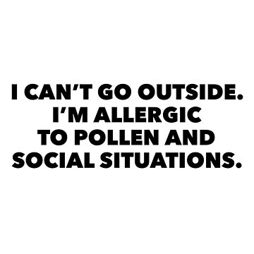 Allergic to Pollen and Social Situations by rosejessica