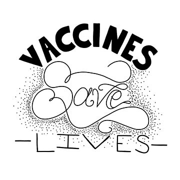 Vaccines Save Lives by rosalynnllc