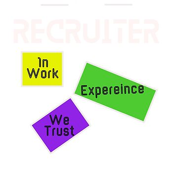 Recruiter- Work Experience by ArtiosApparels