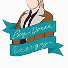 Big Donna Energy by Little  Pop Workshop