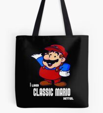 I Liked Classic Mario Better Tote Bag
