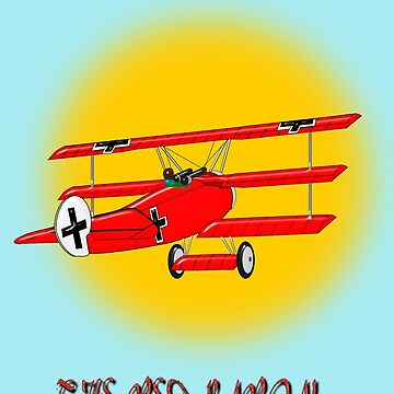 The Triplane of the Red Baron WW1 Fighter Ace by ZipaC