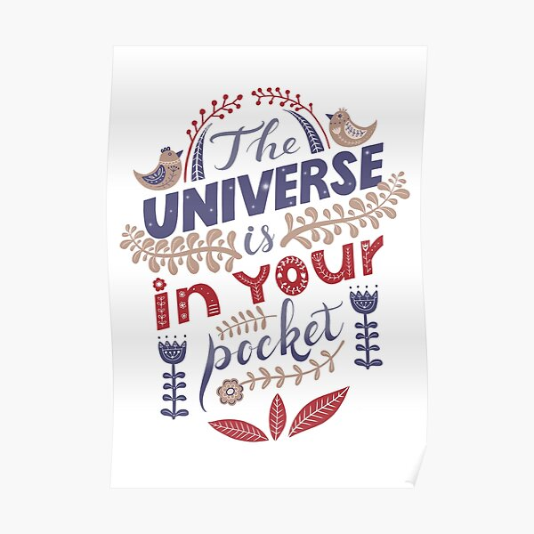 The universe is in your pocket Poster
