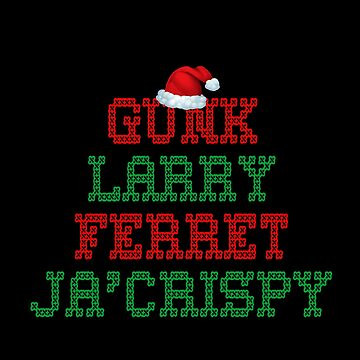 Impractical Jokers Nicknames - Gunk, Larry, Ferret, Ja'Crispy - Christmas by birdeyes
