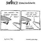 Sharks! - Shut up Granpa by lifeofsharks