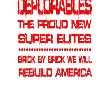 Proud Deplorable and Conservative Voter T-Shirt by rtaylor111