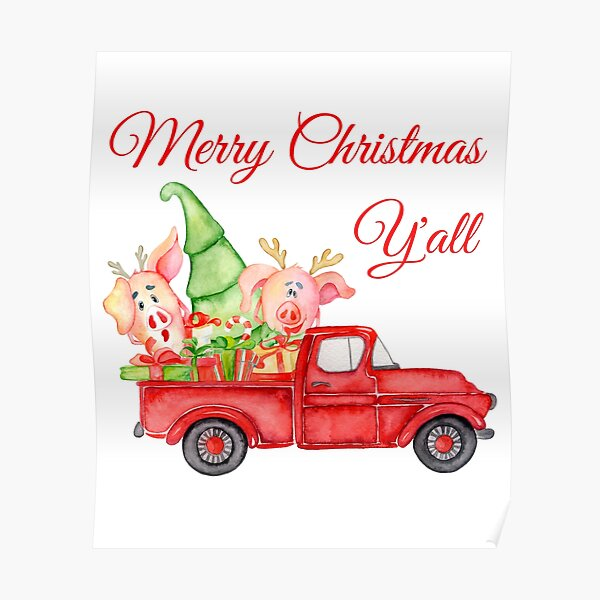Merry Christmas Y'all - Red Truck with Pigs and Farm Fresh Tree Poster