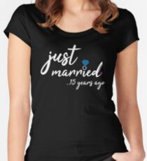 15th Wedding Anniversary Gifts - Just Married 15 Years Women's Fitted Scoop T-Shirt