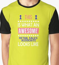 Retail Sales Associate Awesome Looks Funny Birthday Christmas  Graphic T-Shirt